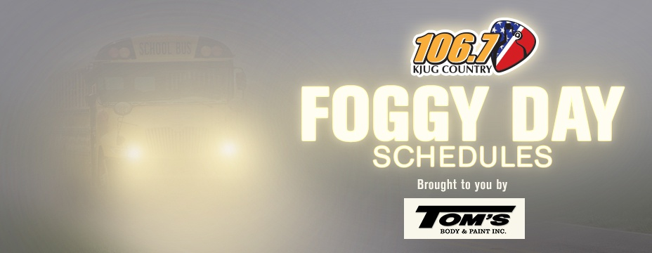 FOGGY DAY SCHEDULES