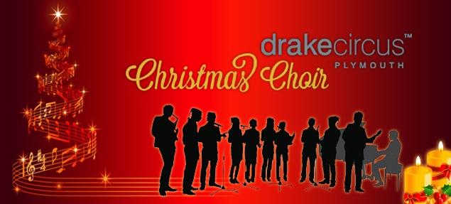 Drake Circus Choirs - Enter Now!