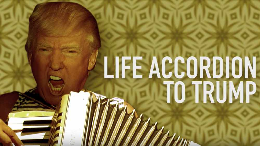 WATCH: Life Accordian To Trump