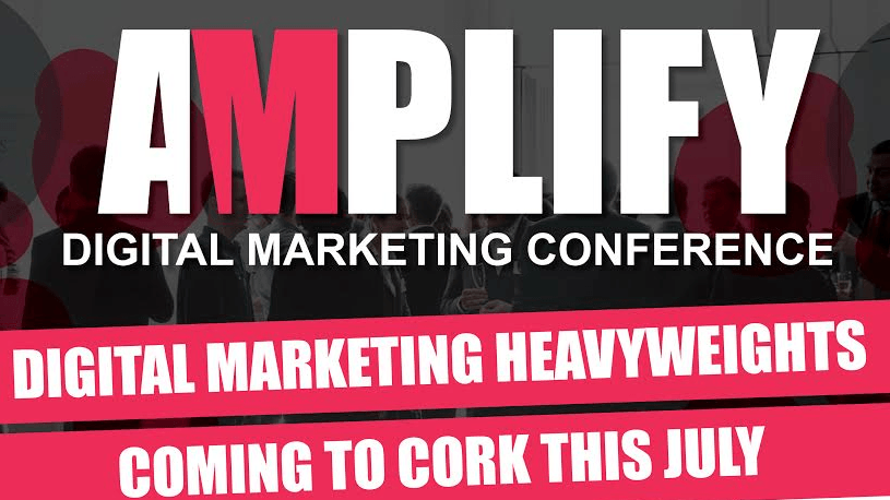 Amplify Digital Marketing Conference Comes To Cork