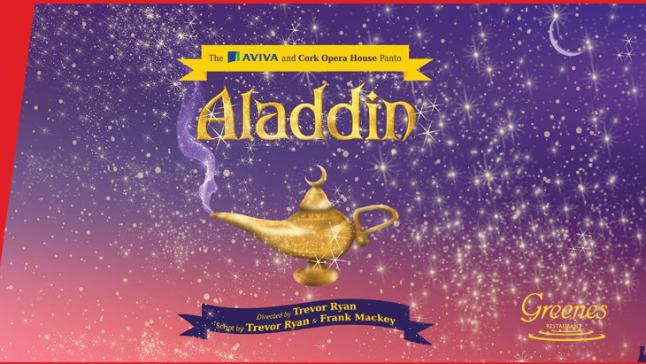 Win Family Passes To Aladdin At The Cork Opera House!