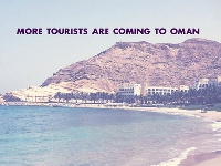 More Tourists Are Coming To Oman