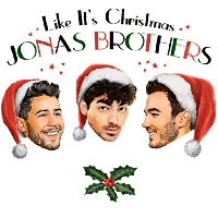 LISTEN: Like It's Christmas - Jonas Brothers