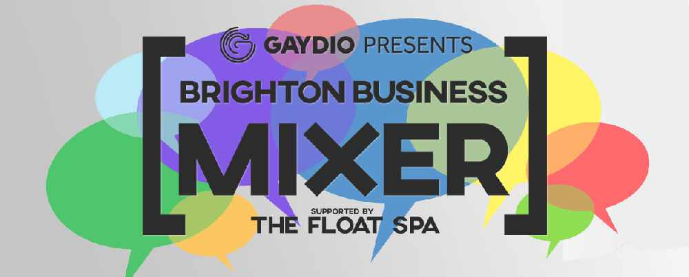 Brighton Business Networking - The Gaydio Brighton Business Mixer