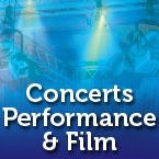 Concerts Performance and Film