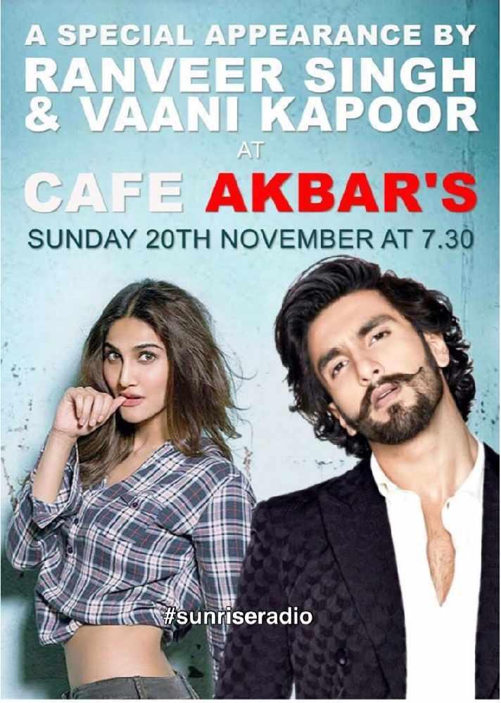 Ranveer Singh & Vaani Kapoor at Cafe Akbar's Bradford