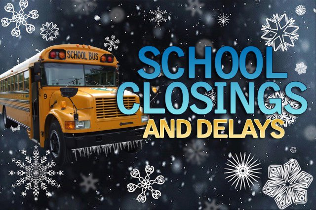 School Closings And Weather Delays Updated