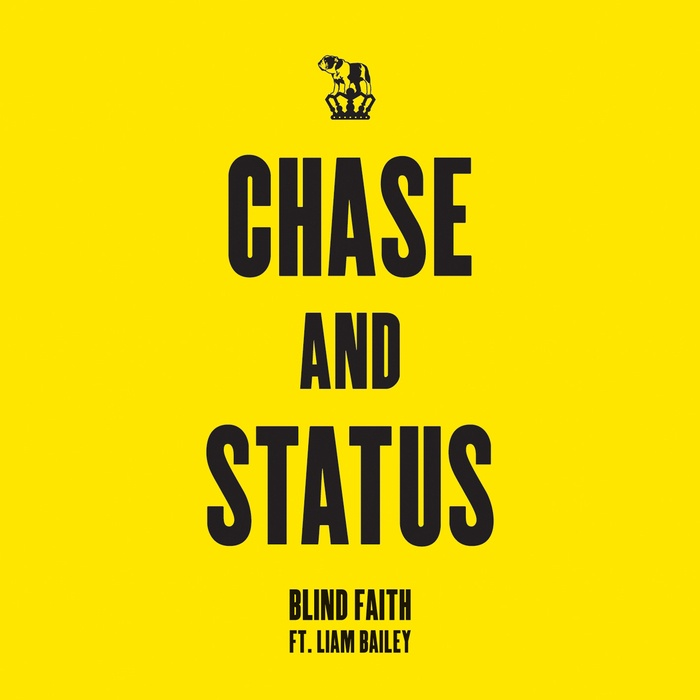 Chase & Status feat. Liam Bailey - Blind Faith