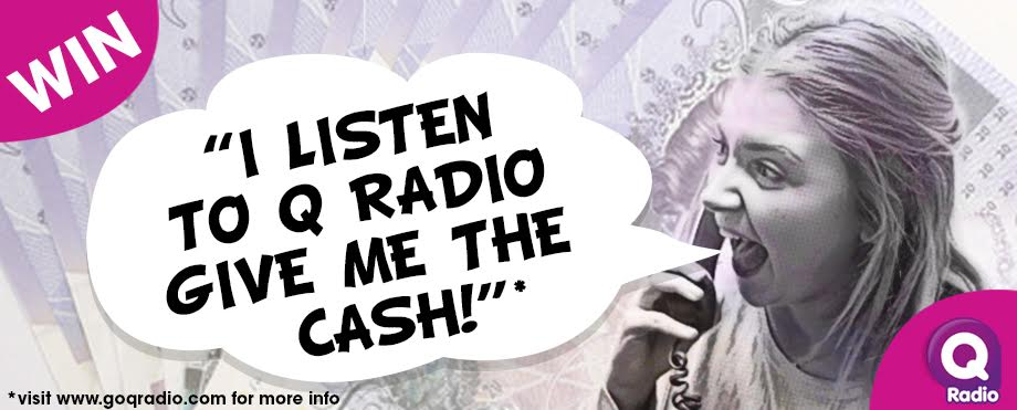 Win a share of £10,000 cash with Q Radio