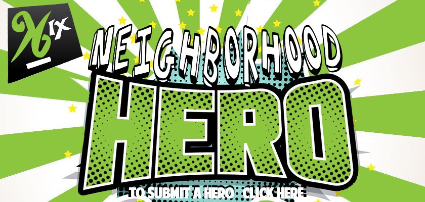 Neighborhood Heros