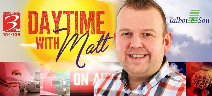Daytime with Matt