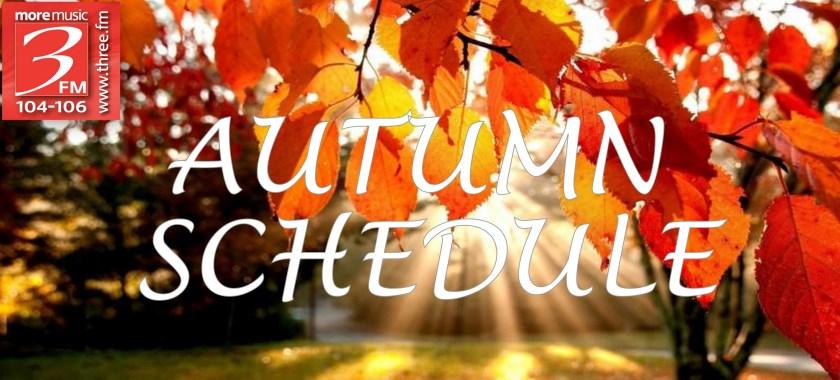 Autumn Schedule