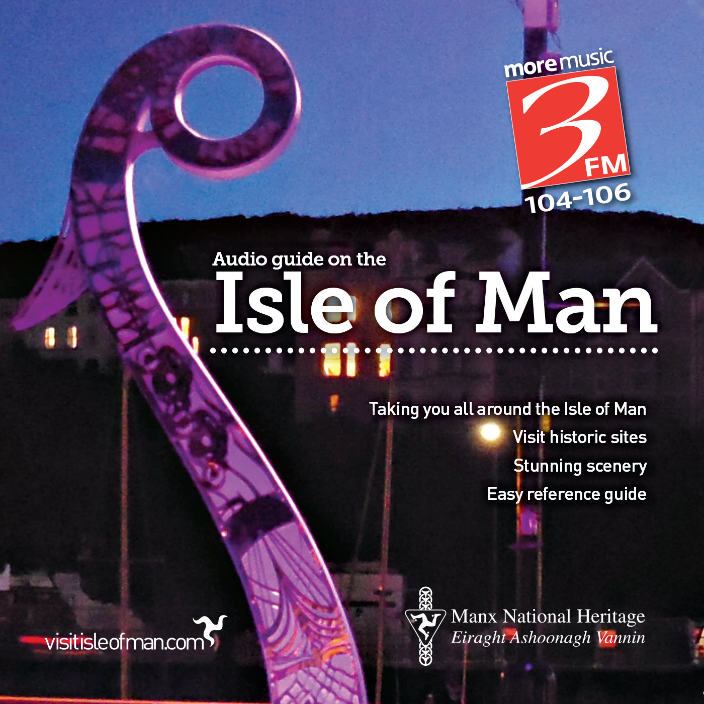 3FM's Audio Guide to the Isle of Man