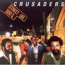 Crusaders / Randy Crawford - Street Life