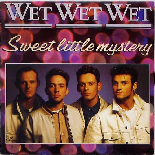 Wet Wet Wet - Sweet Little Mystery