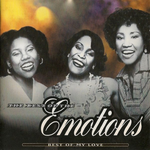 Emotions - Best Of My Love