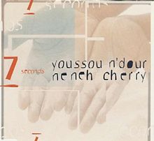 Youssou N'dour / Neneh Cherry - 7 Seconds