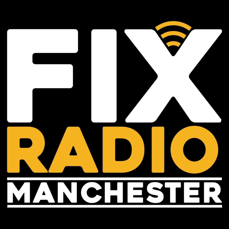 Fix Radio Manchester Breakfast with Graham Mack & Gaz Drinkwater