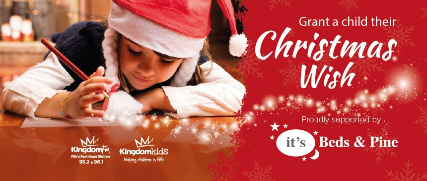 Christmas Wish 2018 - Kingdom FM - Fife\'s Feel Good Radio Station
