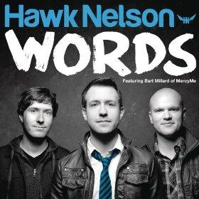 Hawk Nelson - Words