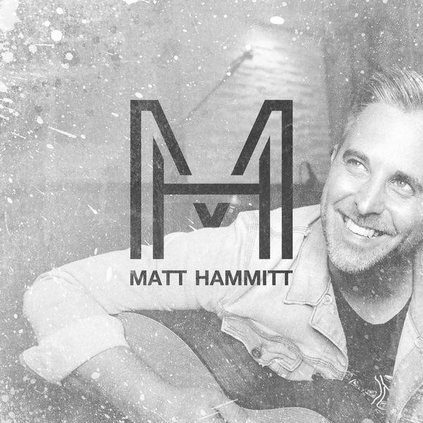 Matt Hammitt Music