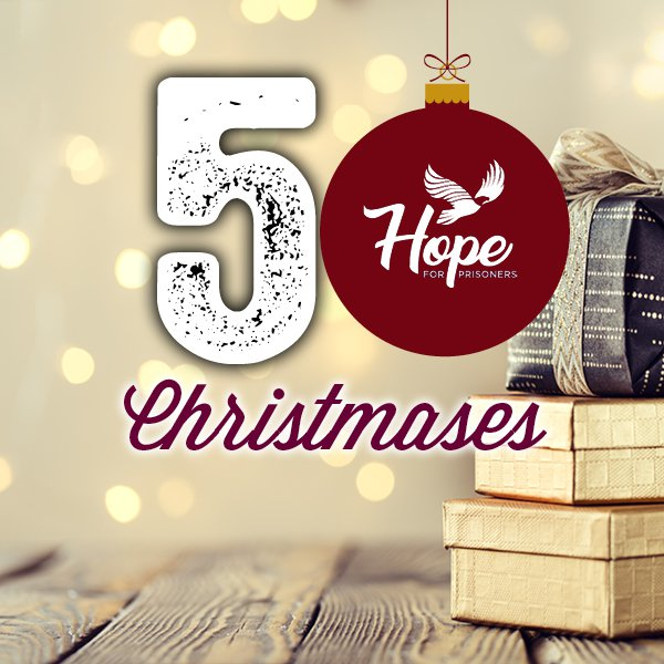 Hope For Prisoners - 50 Christmases