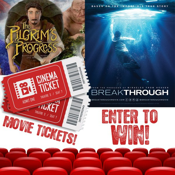Enter To Win Movie Tickets: The Pilgrim's Progress or Breakthrough!