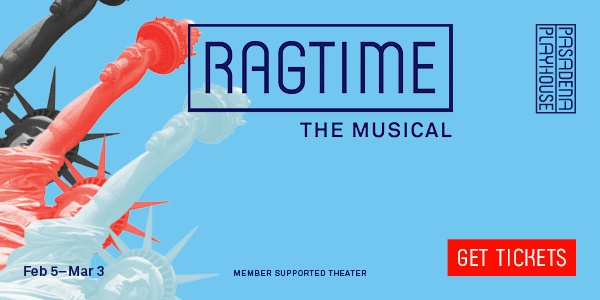 Ragtime Pasadena Playhouse
