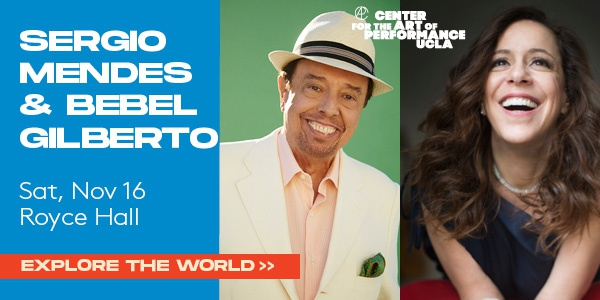 Sergio Mendes & Bebel Gilberto Royce Hall Nov 16 2019