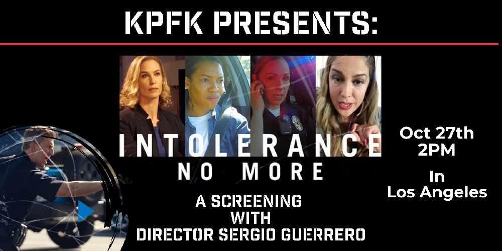 KPFK Presents: Intolerance No More