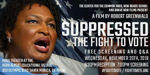 Suppressed The Fight To Vote Screening 11-20-19 R Greenwald