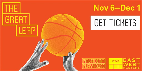 The Great Leap Pasadena Playhouse Nov 6_Dec 1 2019
