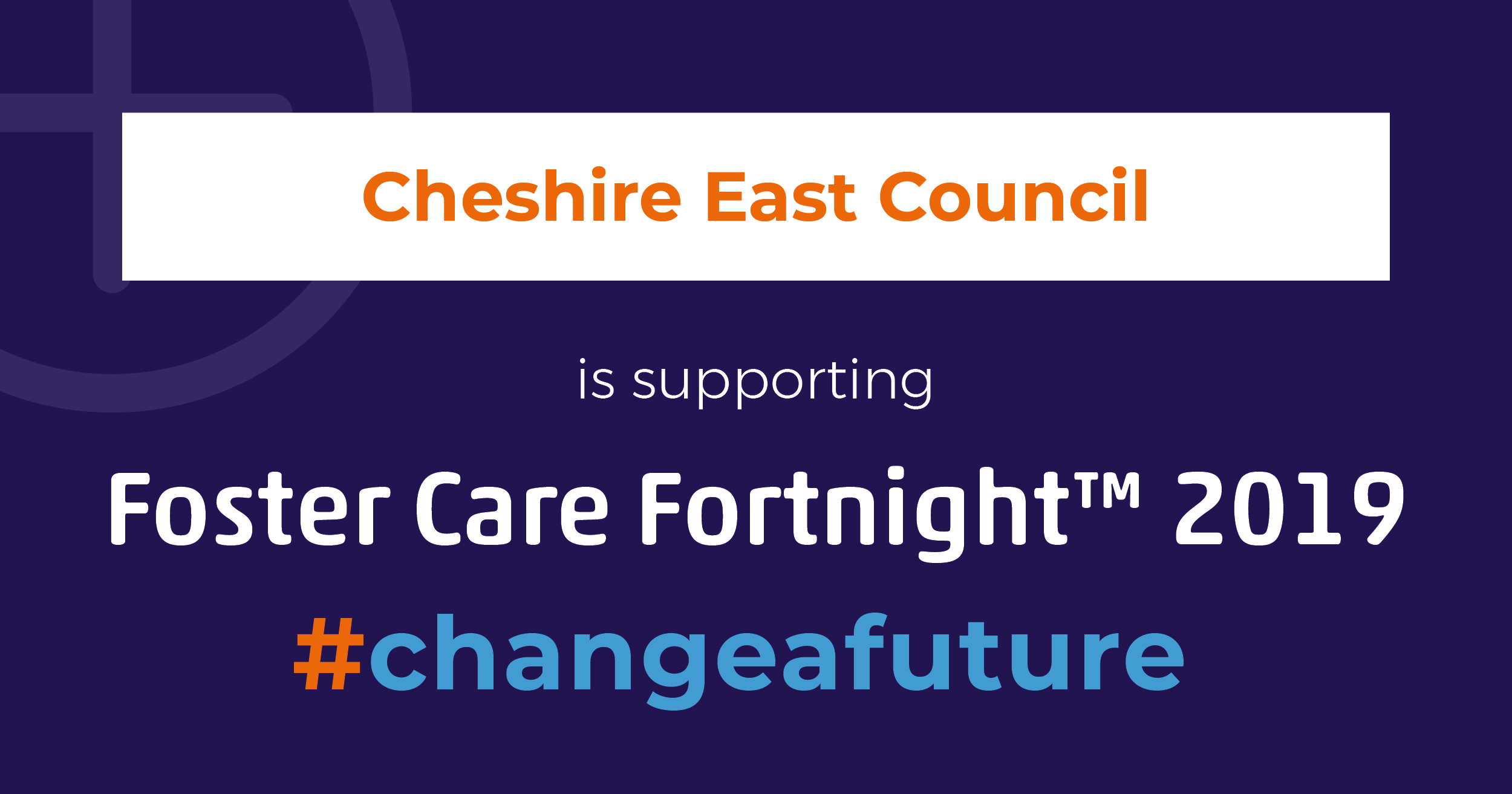 FOSTERCARE FORTNIGHT with FOSTER4 & CHESHIRE EAST COUNCIL