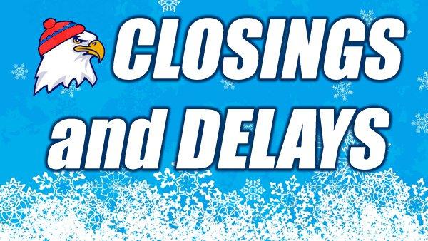 Closings & Delays - Eagle Country 99 3