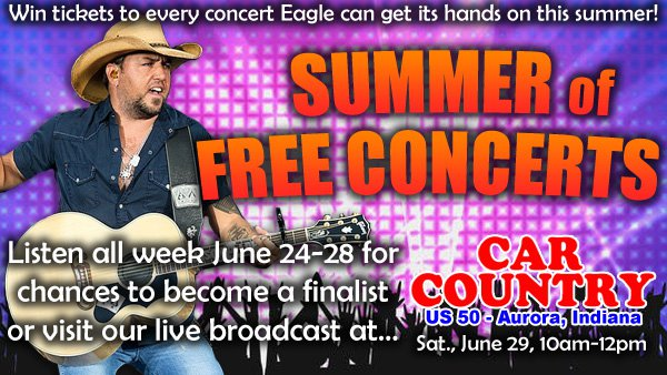 Summer of Free Concerts - Eagle Country 99 3