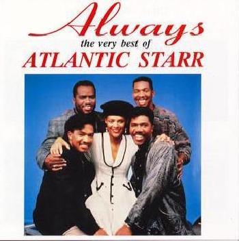 Always by Atlantic Starr on Sunshine Soul