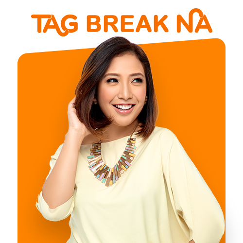 TAG BREAK NA!