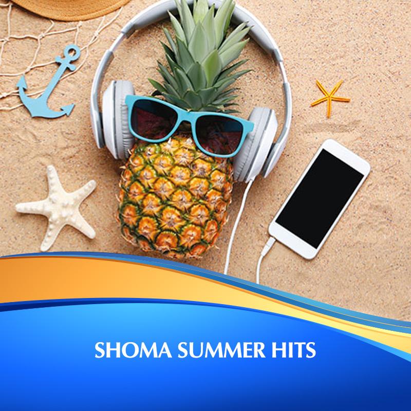 Shoma Summer Hits