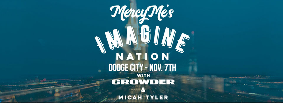 MercyMe In Dodge City