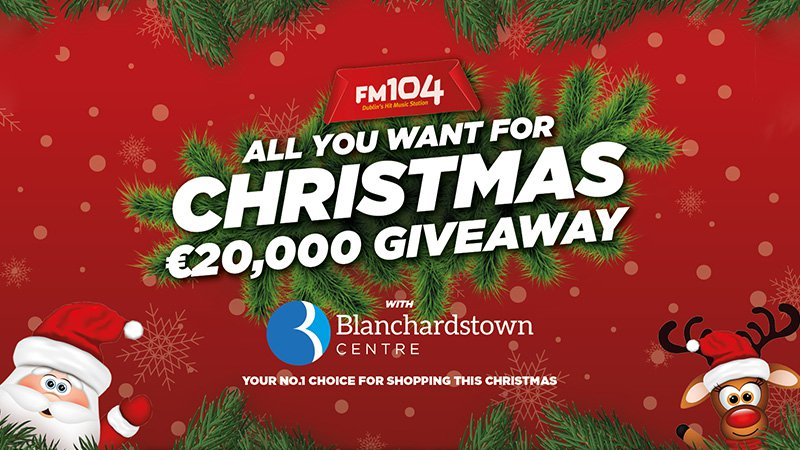 Blanchardstown FM104 All You Want for Christmas promotion artwork